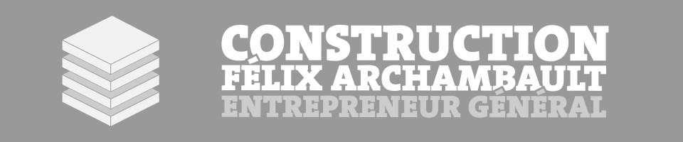 Construction Félix Archambault